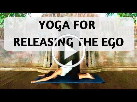 YOGA FOR RELEASING THE EGO | YOGA WITH MEDITATION MUTHA