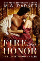 Fire and Honor by M.S. Parker