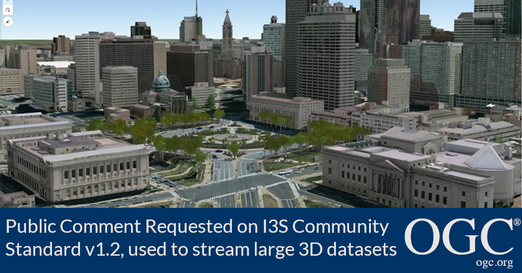 Banner announcing public comment period for v1.2 of the OGC I3S community standard