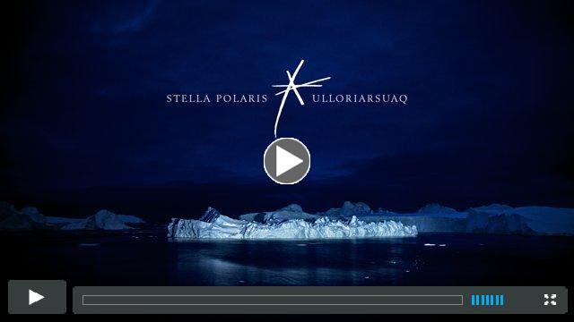 Stella Polaris<br /><br />                                                     * Ulloriarsuaq |<br /><br />                                                     Photography Trailer