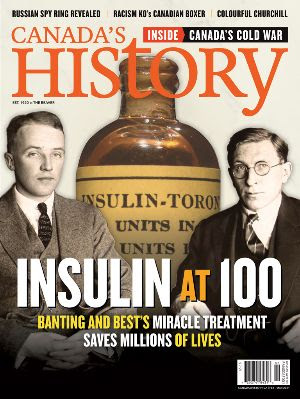 Cover of the February-March 2021 issue of Canada's History featuring Banting and Best.