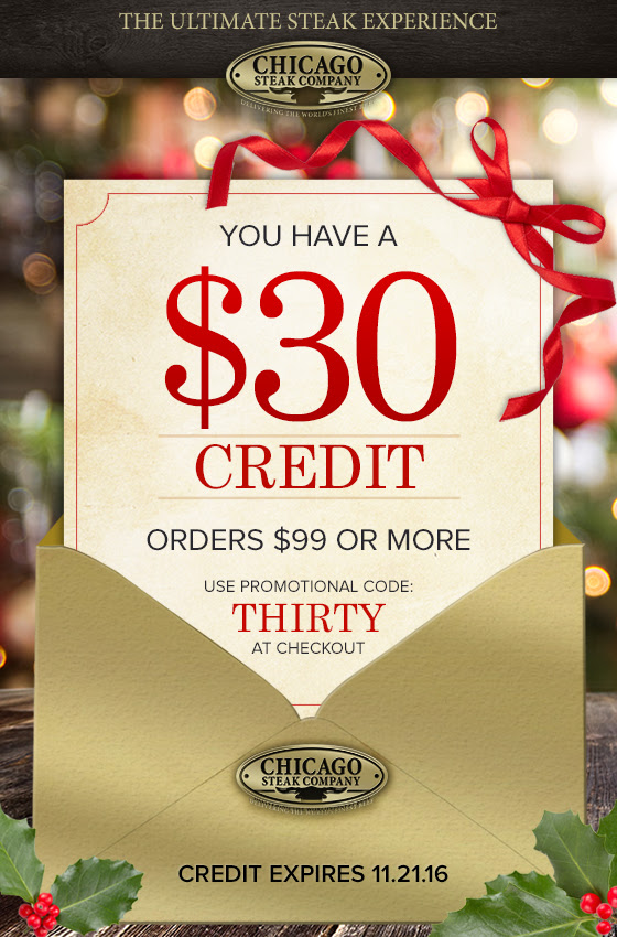 Chicago Steak Company: $30 Cre...