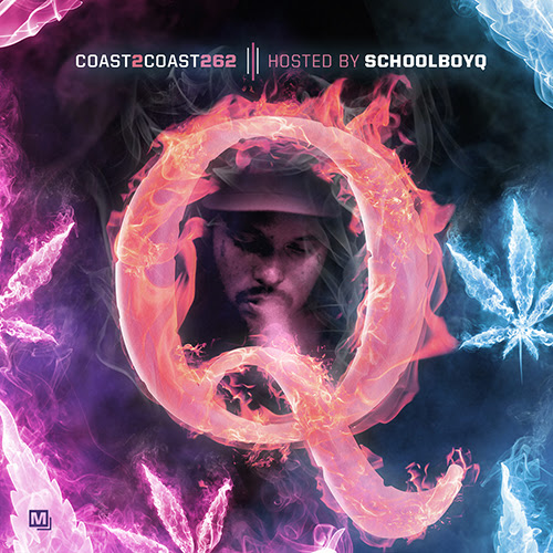Coast 2 Coast Mixtape Vol. 262 Hosted by Schoolboy Q