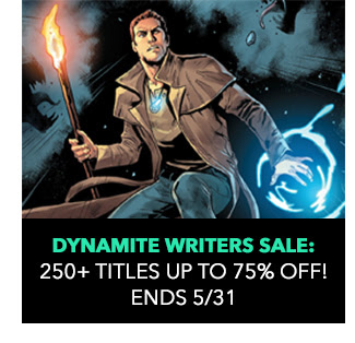 Dynamite Writers Sale: up to 75% off! Sale ends 5/31.