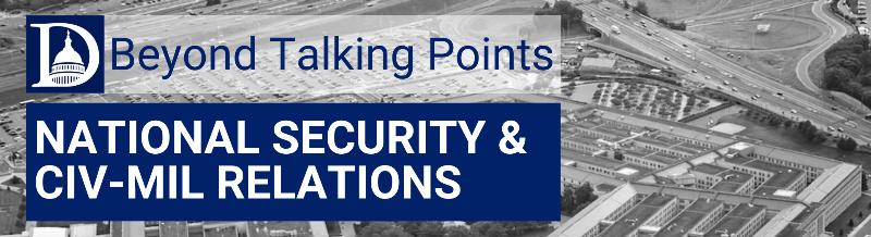 Rebuilding National Security Infrastructure & Improving Civ-Mil Relations @ https://duke.zoom.us/webinar/register/WN_B8zWPO8NTvSSypszOZdgoA
