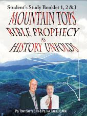 Mountain Tops - Bible Prophecy as History Unfolds -Student's Study Booklet