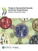 Cover for Trade in Counterfeit Goods and Free Trade Zones