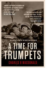 A Time for Trumpets by Charles MacDonald