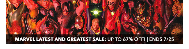 Marvel Latest and Greatest Sale: up to 67% off! | Ends 7/25