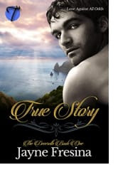 True Story by Jayne Fresina