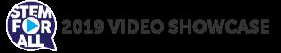 STEM for All 2019 Video Showcase