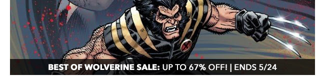 Marvel Best of Wolverine Sale: up to 67% off! | Ends 5/24