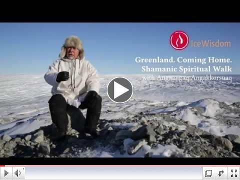 Shamanic Spiritual Walk in Greenland with<br />                                                           Angaangaq<br />                                                           Angakkorsuaq