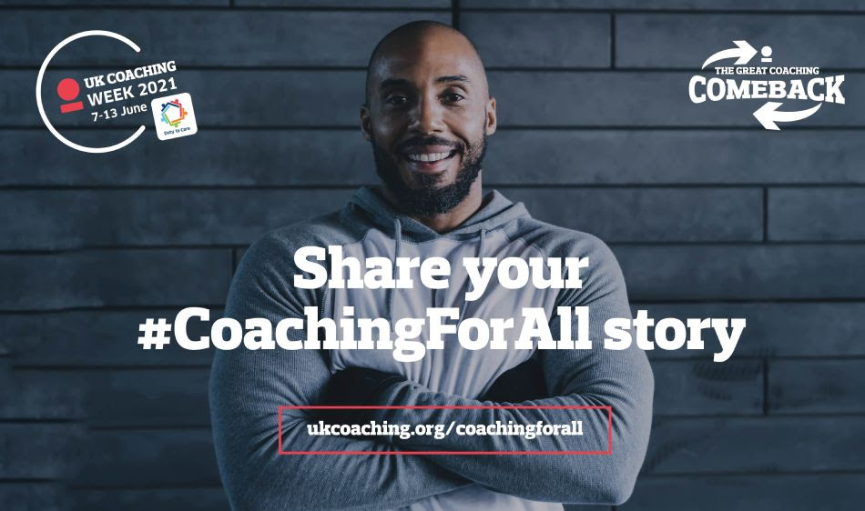 Share your #CoachingForAll story