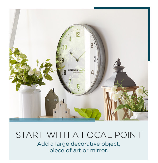 Start With A Focal Point
