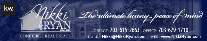 Nikki Ryan REALTOR Keller Williams Realty - Concierge Real Estate - The Ultimate Luxury Peace of Mind - Direct 703-615-2663 Office 703-679-1710 Email NikkiNikkiRyancom wwwNikkiRyancom