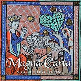 Magna Carta: Music of Medieval England