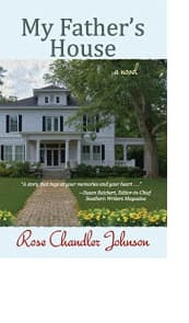 My Father's House by Rose Chandler Johnson
