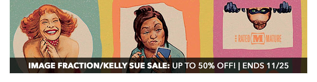 Image Fraction/Kelly Sue Sale: up to 50% off! | Ends 11/25