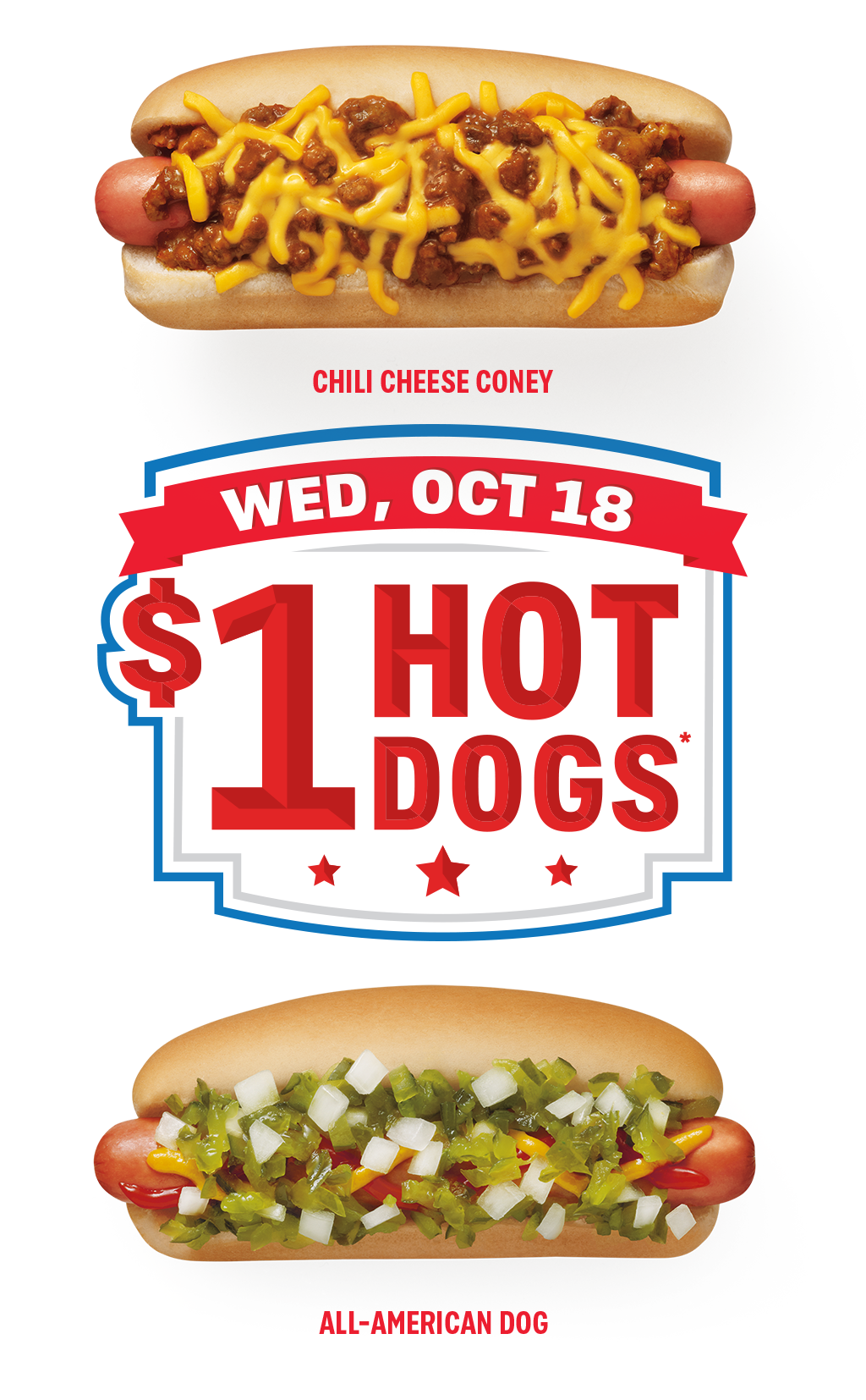 Enjoy $1 All American and Chili Cheese Coneys all day Oct. 18!