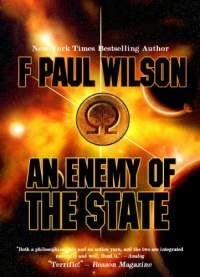 An enemy of the state by f paul wilson