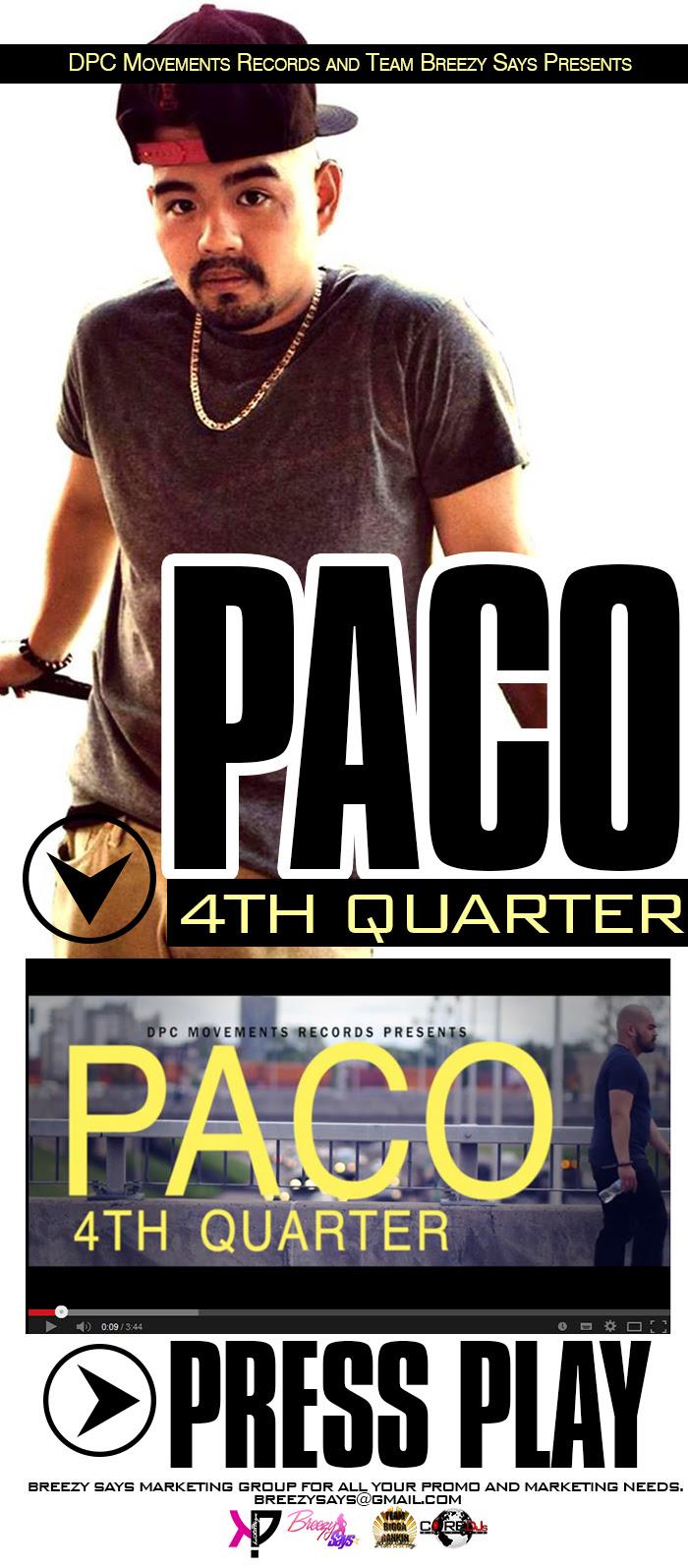 Breezy - Paco - 4th Quarter  -Blast