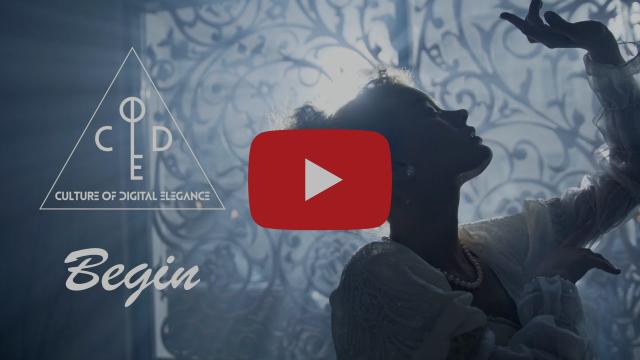 Culture Of Digital Elegance - Begin (Lyric Video)