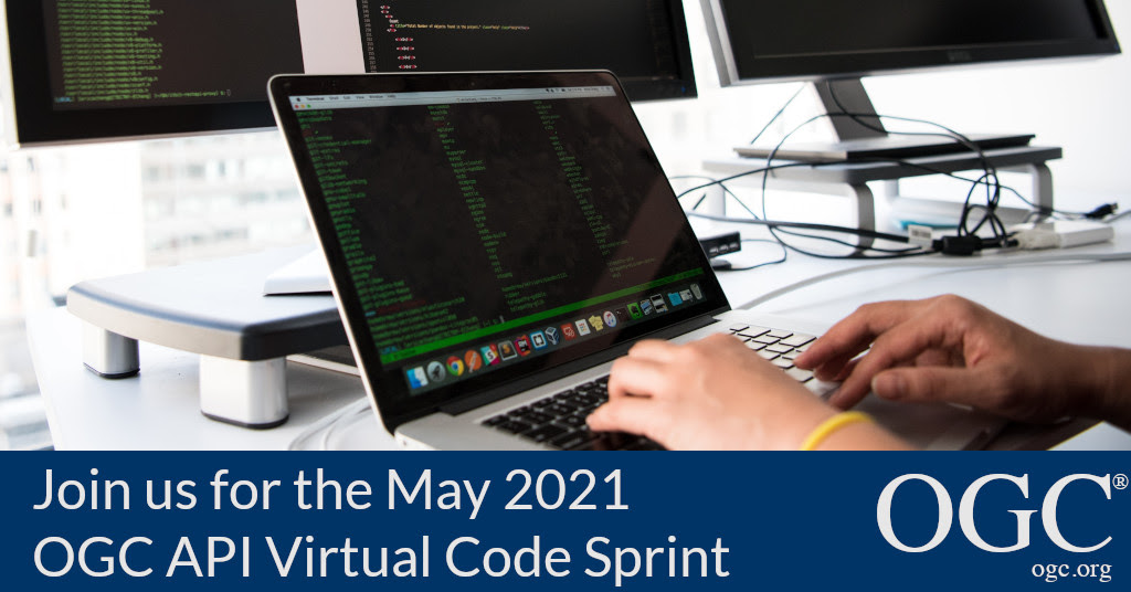 Banner inviting developers to the May 2021 OGC API Virtual Code Sprint