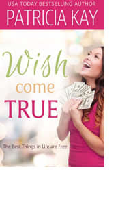 Wish Come True by Patricia Kay
