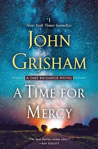 ✔️ Download A Time for Mercy - John Grisham PDF ✔️ Free pdf download ✔️ Ebook ✔️ Epub