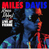 """[News]Um dos últimos shows de Miles Davis é lançado em álbum: """"Merci Miles"""""""