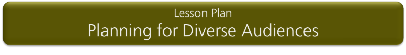 Lesson Plan_ Planning for Diverse Audiences