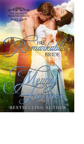 His Remarkable Bride by Merry Farmer