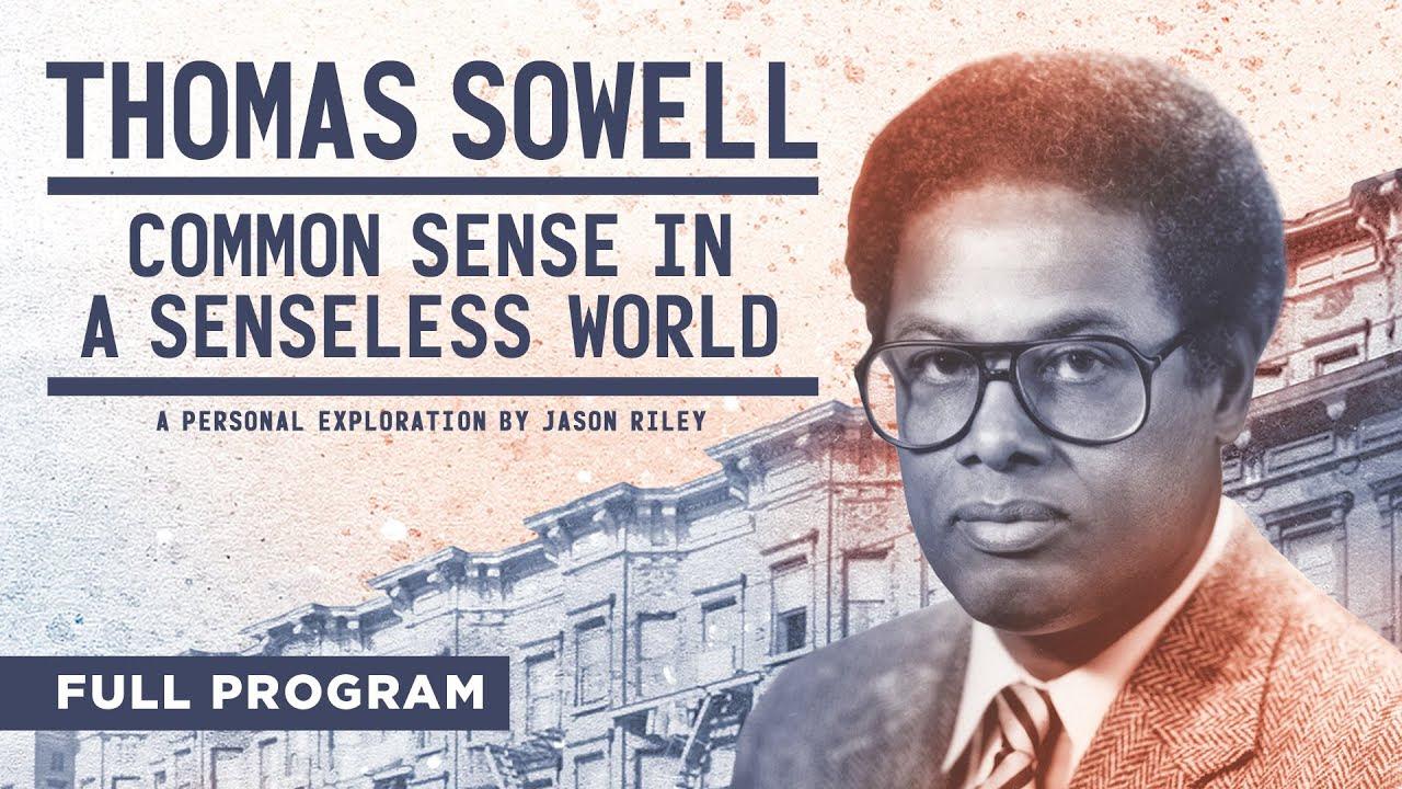 Thomas Sowell: Common Sense in a Senseless World DI55f2LxHT