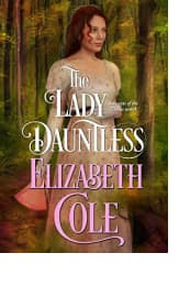 The Lady Dauntless by Elizabeth Cole