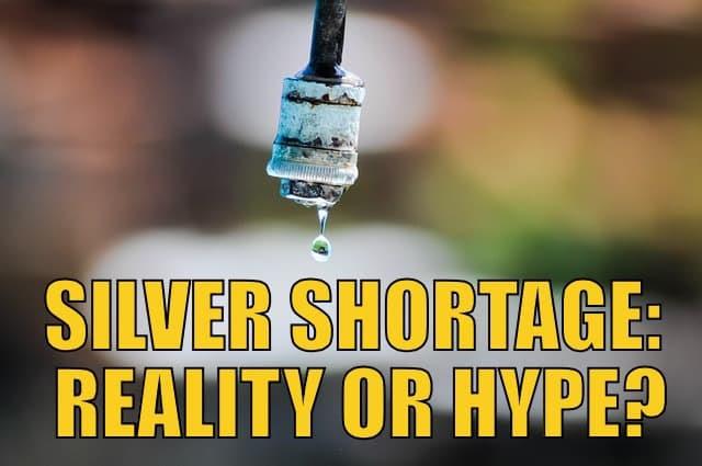 Silver shortage