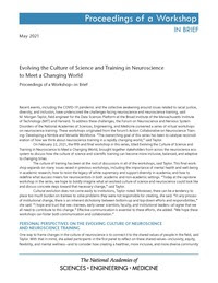 Evolving the Culture of Science and Training in Neuroscience to Meet a Changing World: Proceedings of a Workshop–in Brief