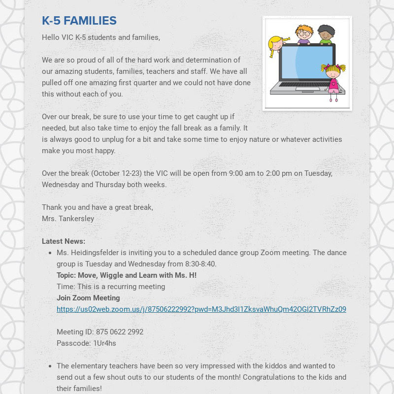K-5 FAMILIES Hello VIC K-5 students and families, We are so proud of all of the hard work and...