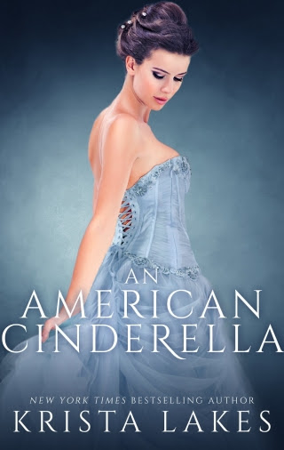 An American Cinderella by Krista Lakes