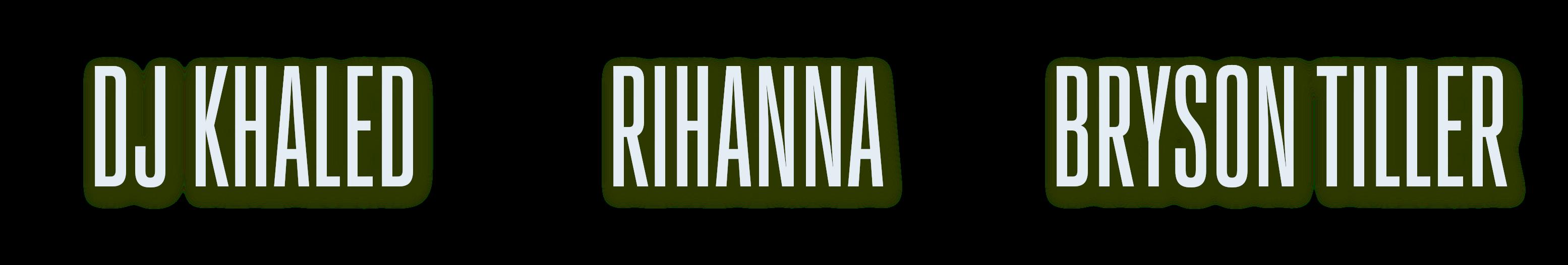 DJ Khaled ft Rihanna & Bryson Tiller