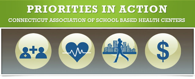 Priorities in Action | Connecticut Association of School Based Health Centers
