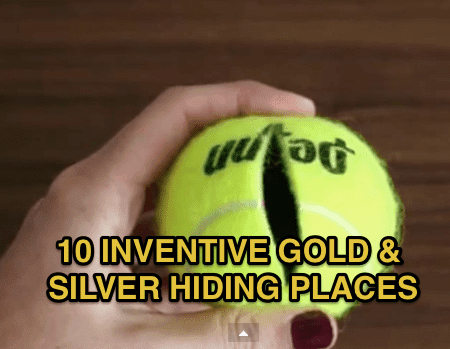 Gold & Silver Hiding Places
