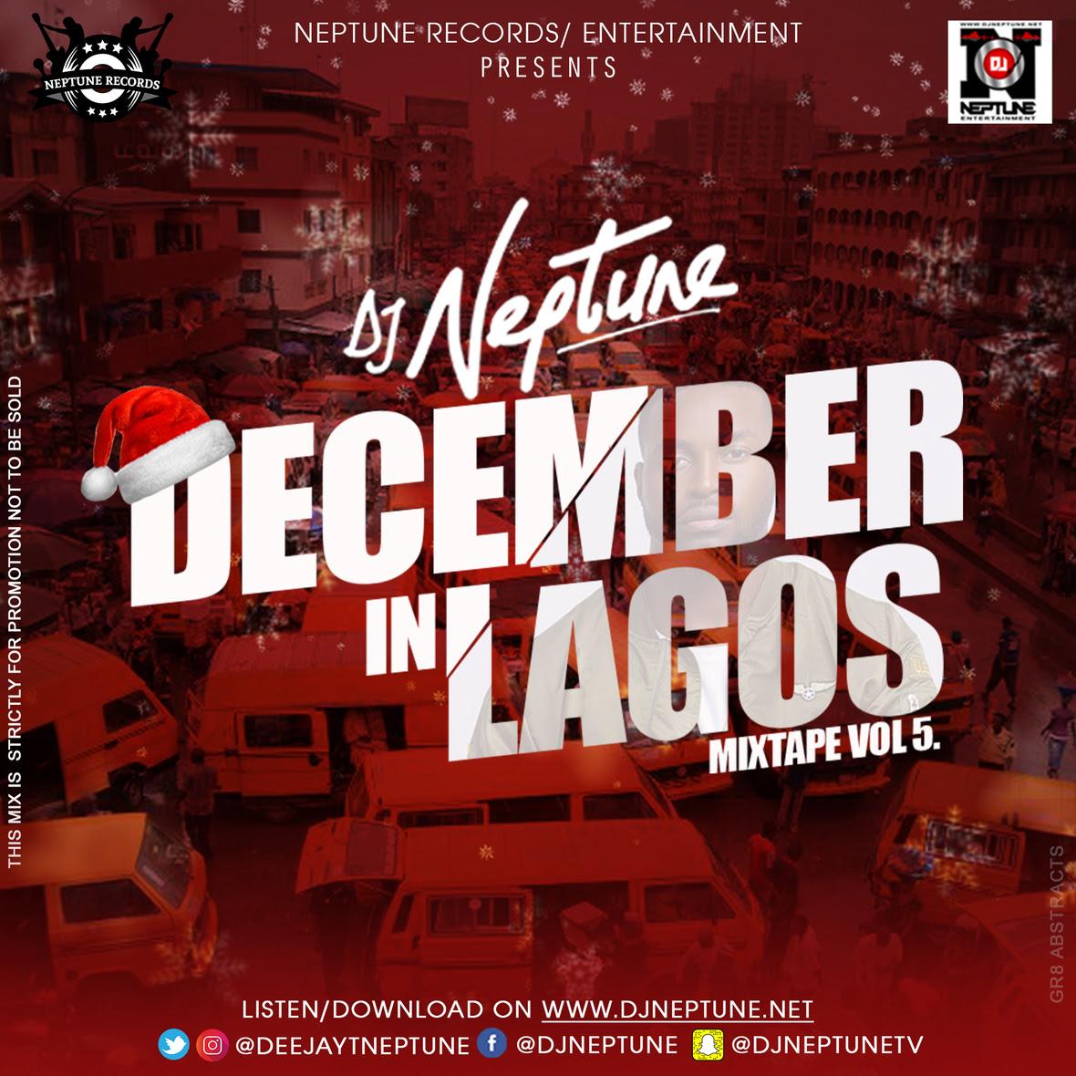 %name DJ Neptune Presents December In Lagos Mixtape Volume 5