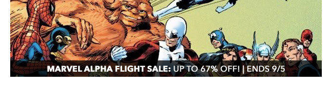 Marvel Alpha Flight Sale: up to 67% off! | Ends 9/5