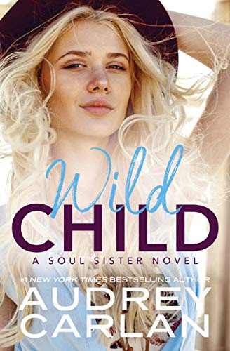 Cover for 'Wild Child (A Soul Sister Novel Book 1)'