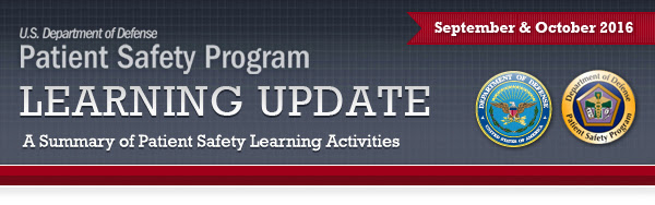 Patient Safety Program Learning Update: September & October 2016