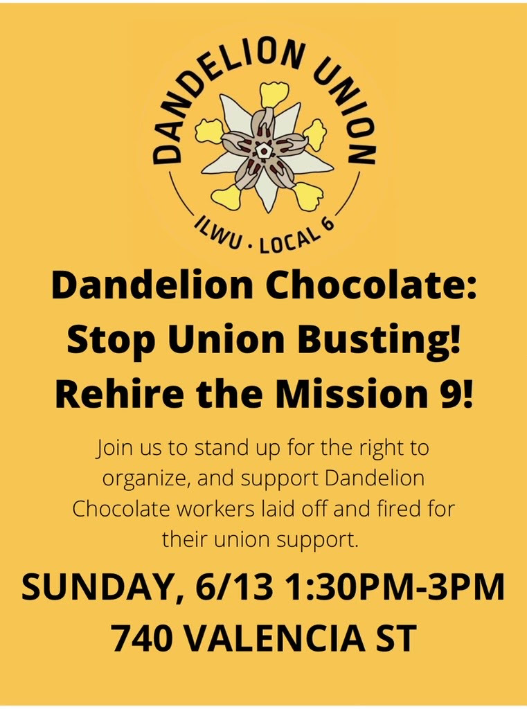 Support Laid-off Dandelion Union Workers @ 740 Valencia Street