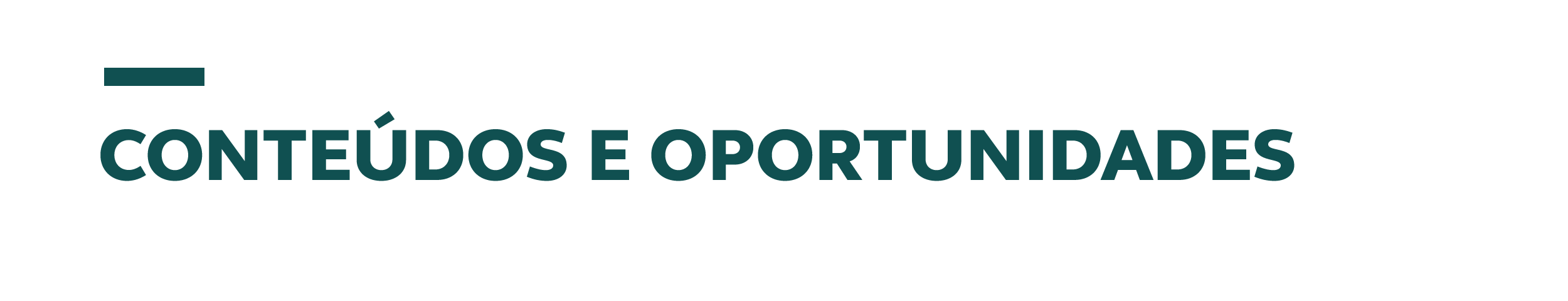 Conteúdos e oportunidades