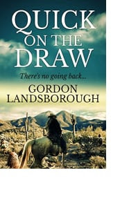 Quick on the Draw by Gordon Landsborough