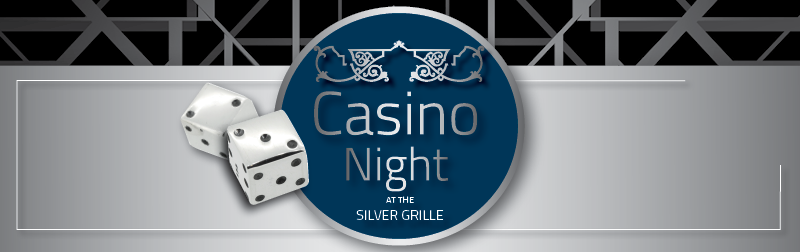 Casino Night at the Silver Grille